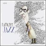 Larkin's Jazz [Box]