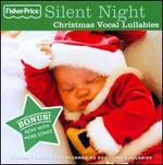 Silent Night: Christmas Vocal Lullabies [Bonus Tracks]