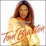 Breathe Again: The Best of Toni Braxton