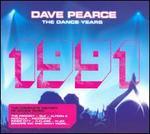 The Dance Years: 1991 [Digipak]