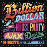 Billion Dollar House Party [Digipak]