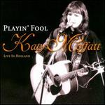 Playin' Fool: Live In Holland