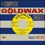 Complete Goldwax Singles, Vol. 3: 1967-1970