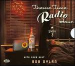Theme Time Radio Hour 3 with Bob Dylan