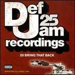 Def Jam 25: DJ Bring That Back [PA]