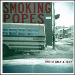 This Is Only a Test [Digipak]