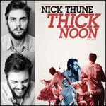 Thick Noon [PA] [Digipak]