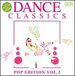 Dance Classics: Pop Edition, Vol. 3