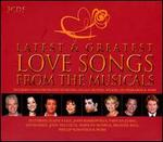 Latest & Greatest Love Songs from the Musicals [Box]