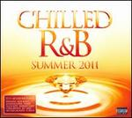 Chilled R&B: Summer 2011