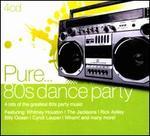 Pure... 80s Dance Party [Digipak]