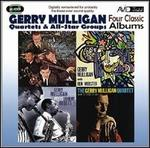 Four Classic Albums: Gerry Mulligan Meets Johnny Hodges/What Is There to Say?/Gerry Mulligan Meets Ben Webster/Gerry Mulligan Quartet at Storyville
