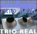 Trio Real [Digipak]