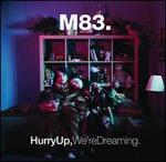Hurry Up, We're Dreaming [LP]