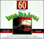 60 Favourite Irish Pub Songs [Box]