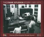 The Fame Studios Story: 1961-1973 [Box]