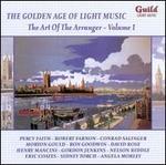 The Golden Age of Light Music: The Art of the Arranger, Vol. 1