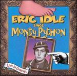 Eric Idle Sings Monty Python [PA]