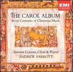 The Carol Album: Seven Centuries of Christmas Music