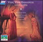 Veni, Veni, Emmanuel: Carols from Cambridge