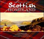 The  Music of Our Scottish Homeland [Box]