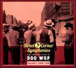 Street Corner Symphonies: The Complete Story of Doo Wop, Vol. 1 (1939-1949) [Digipak]