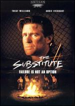 Substitute, The - Failure Is Not An Option