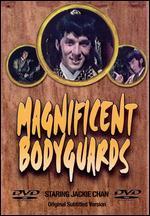 Magnificent Bodyguards
