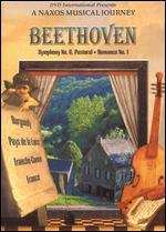 Naxos Musical Journey, A - Beethoven: Symphony No. 6 Pastoral & Romance No. 1 (Scenes of France)