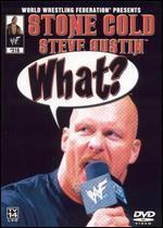 WWF - Stone Cold Steve Austin: What?