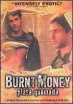BURNT MONEY
