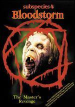 Subspecies IV - Bloodstorm