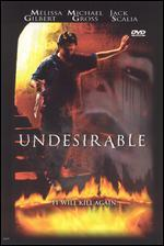 UNDESIRABLE