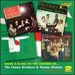 Raise a Glass To the Sounds of. The Clancy Brothers & Tommy Makem: Four Original Albums