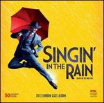 Singin' in the Rain [2012 London Cast]