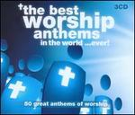 The Best Worship Anthems in the World... Ever! [Box]