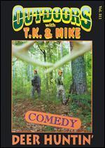 T.J. & Mike - Deer Hunting