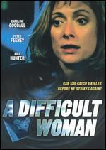 DIFFICULT WOMAN