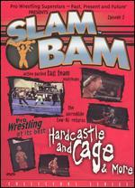 Slam Bam Episode 2 - Hardcastle and Cage & More