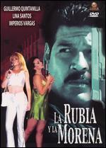 Rubia Y La Morena