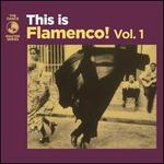 This Is Flamenco!, Vol. 1 [Digipak]