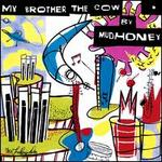 My Brother The Cow (Expanded & Remastered)