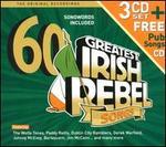 60 Greatest Irish Rebel Songs [Box]