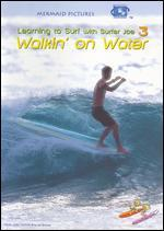 Learning to Surf with Surfer Joe - Walking on Water - Vol. 3