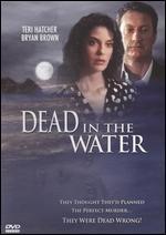 Dead in the Water/In Her Defense