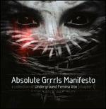 Absolute Grrrls Manifesto (Chapter 1): A Collection of Underground Femina Vox