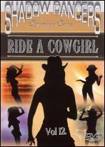 Shadow Dancers - Vol. 12: Ride a Cowgirl