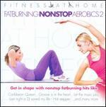 Fitness At Home: Fatburning Nonstop Aerobics, Vol. 2