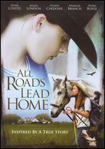 All Roads Lead Home/Your Love Never Fails/Open Road/Beautiful Wave