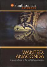 Wanted: Anaconda